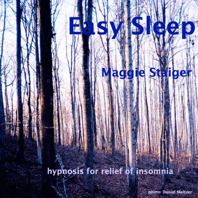 Easy Sleep: Hypnosis For Relief Of Insomnia