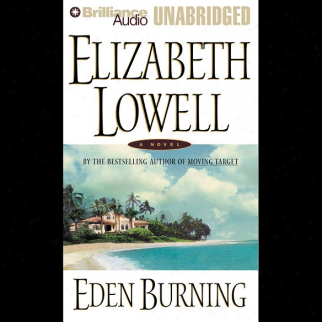 Eden Burning (unabridged)