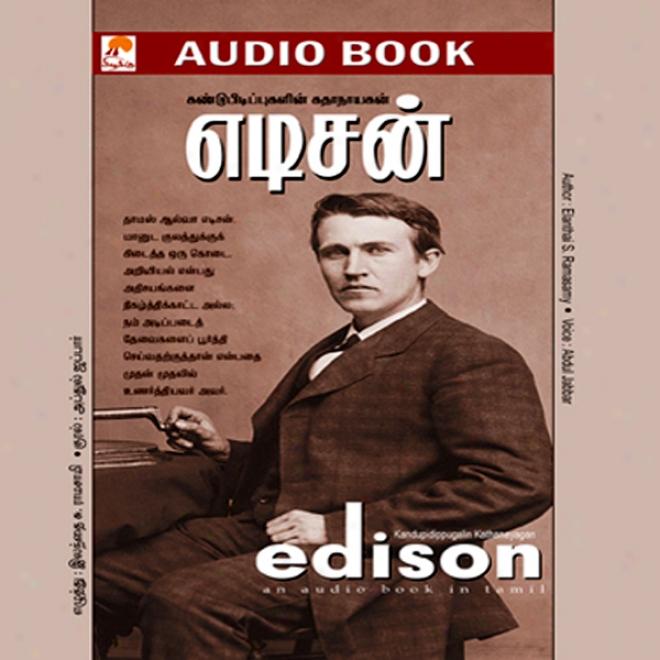 Edison: Kandupueipugalin Kadhanayagan (unabridged)