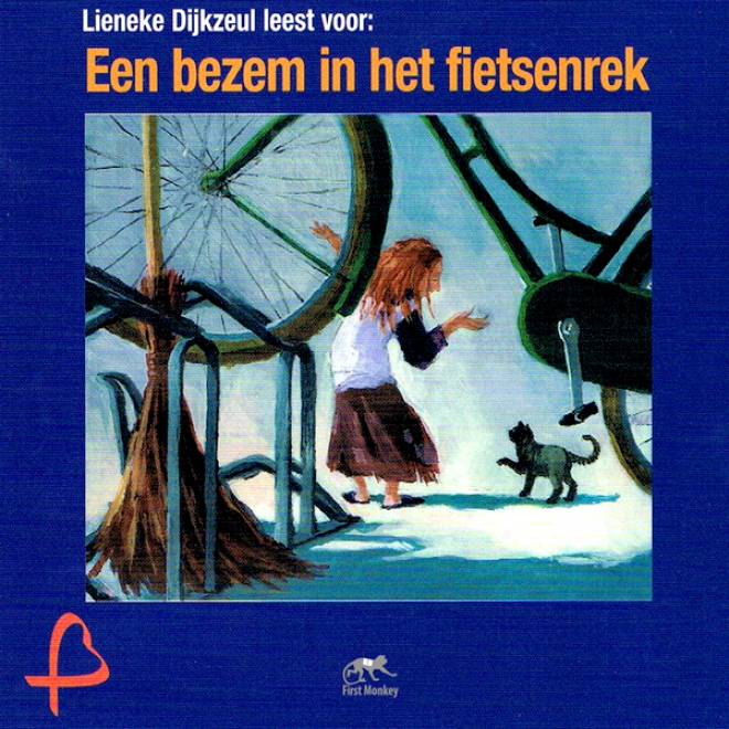 Een Bezem In Het Fietsenrek [a Broom In The Bike Rack] (unabridged)