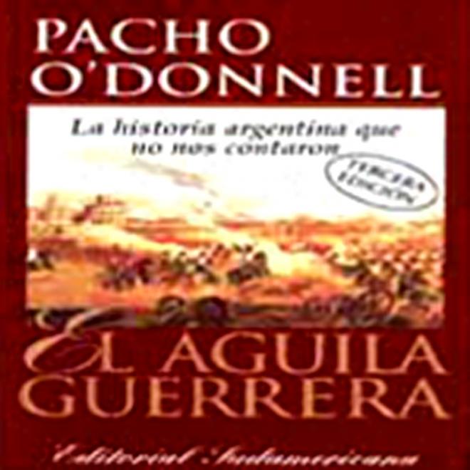 El Aguila Guerrera (texto Completo) [the Eagle Warrior (unabridged)]