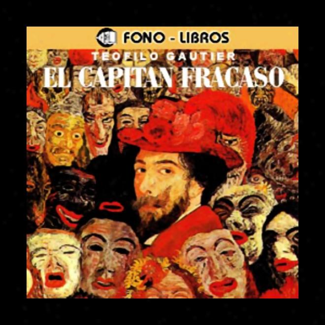 El Capitan Fracaso [captain Fracase]
