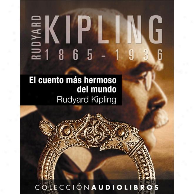 El Cuento Mas Hermoso Del Mundo [the Finest Story In The World] (unabridged)