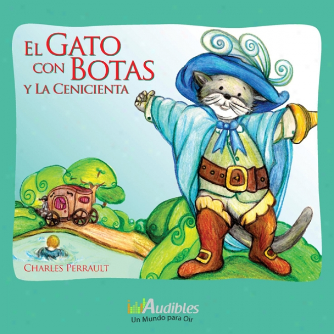 El Gato Con Botas Y La Cenicienta [puss In Boots And Cinderellaa] (unabridged)