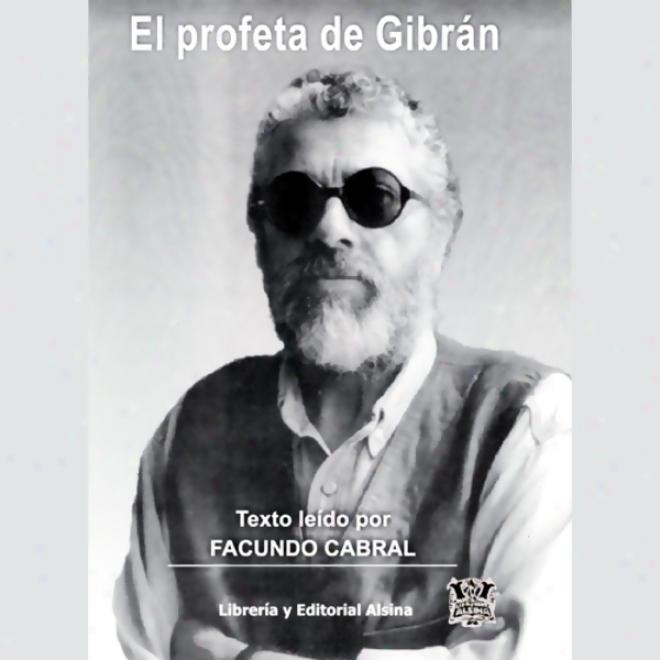 El Profeta De Gibran (texto Completo) (unabridged)