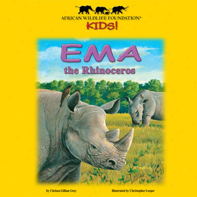 Ema The Rhinoceros (unabridged)