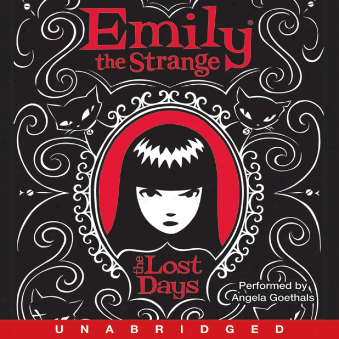 Emily The Strange: The Lost Days (unabridged)