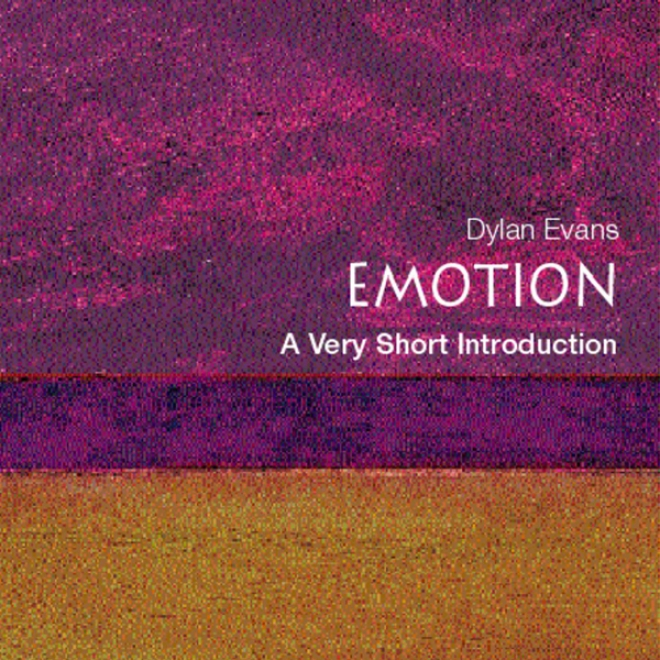 Emotion - The Science Of Sentiment: A Very Short Introduction (unabridged