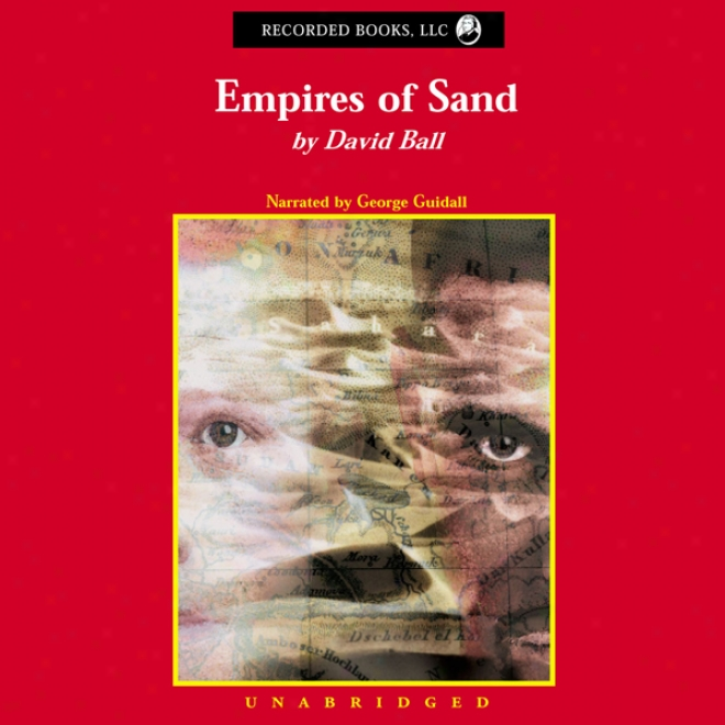 Empires Of Sand (unabridged)