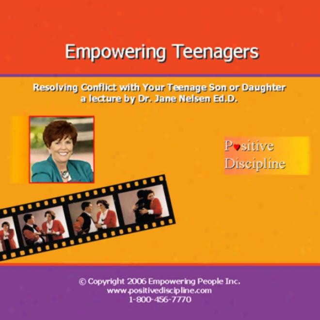 Empowering Teens (unabriddged)