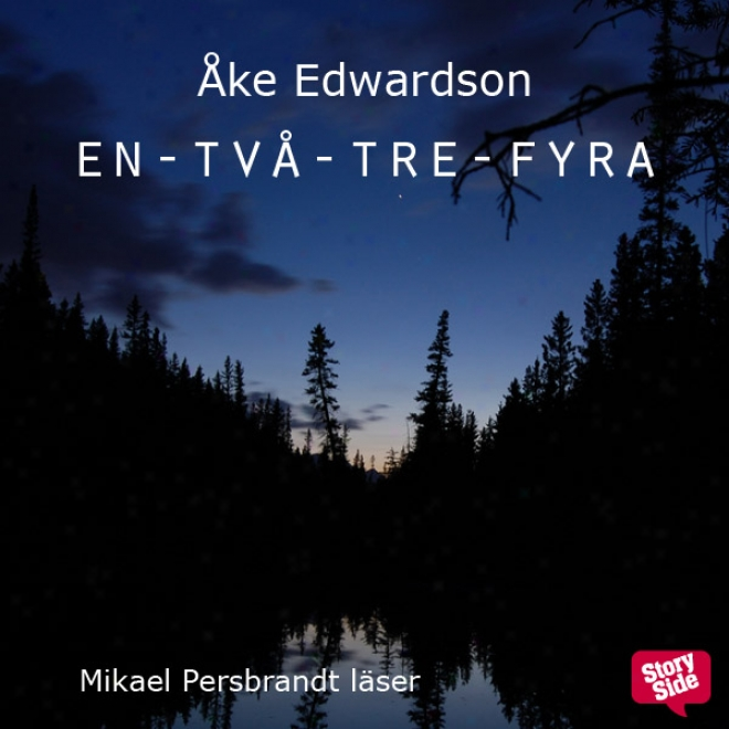 En-tv?-tre-fyra: En Storyside Noevll [one, Two, Three, Four] (unabridged)