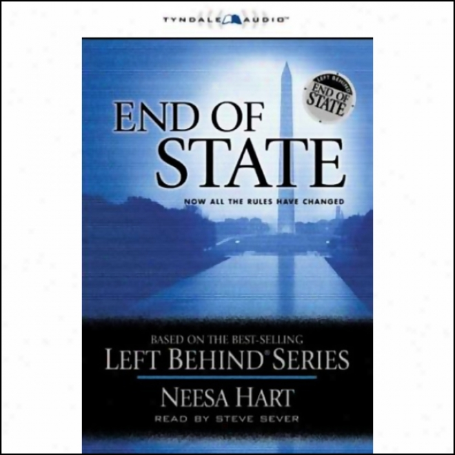 End Of State: Left Behind Political #1 (unabridged)