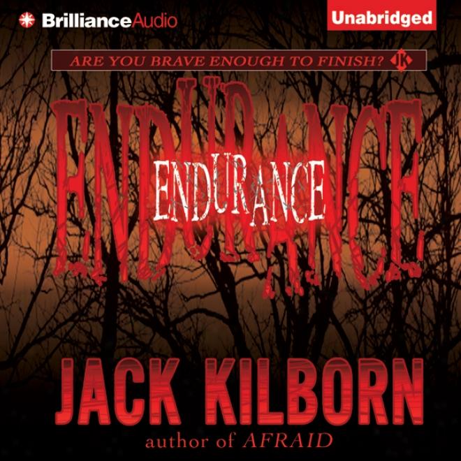 Endurance (unabridg3d)