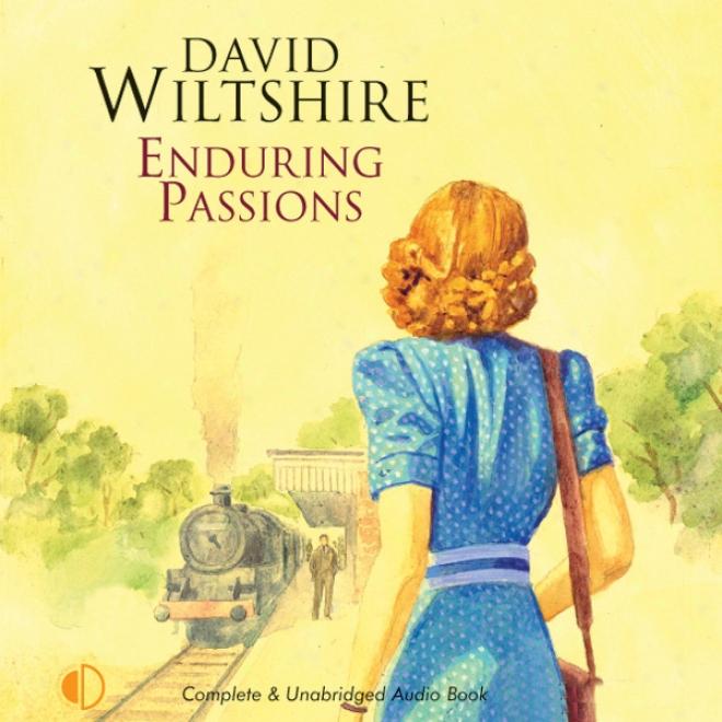 Enduring Passions (unabridged)