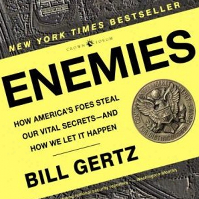 Enemies: How America's Foes Steal Our Vital Secrets - And How We Let It Chance (unabridged)