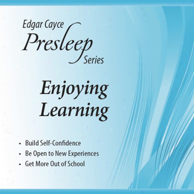 Enjoying Learning: Edgar Cayce Presleep Series
