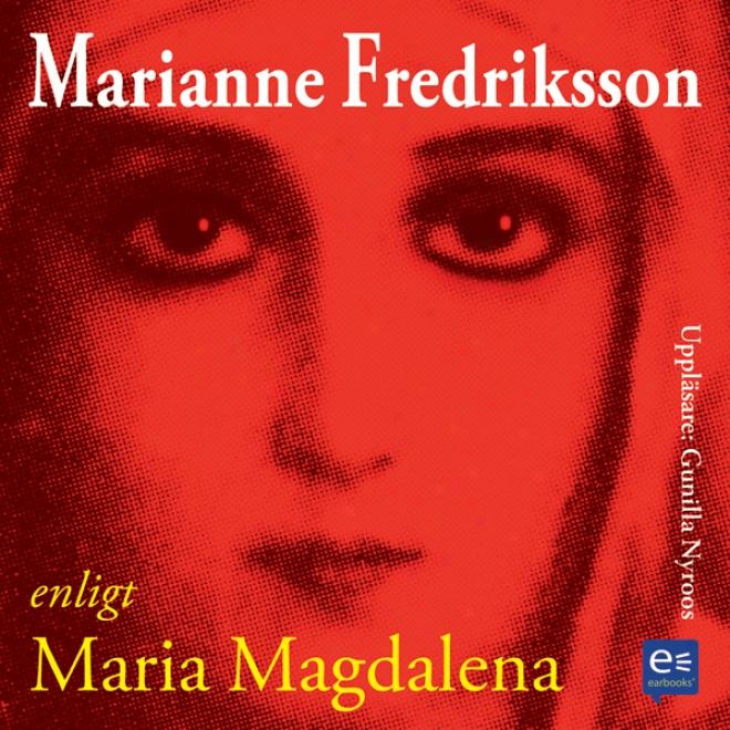 Enligt Maria Magdalena [according To Mary Magdalene] (unabridged)
