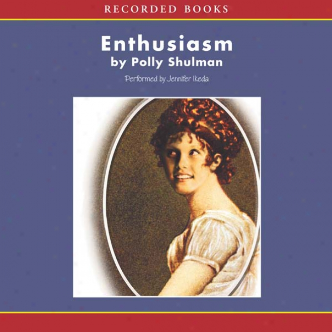 Enthusiasm (unabridged)
