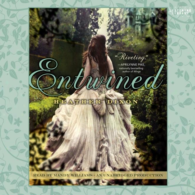 Entwined (unabridged)