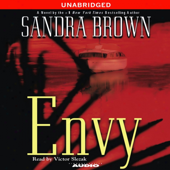 Envy (unabridged)