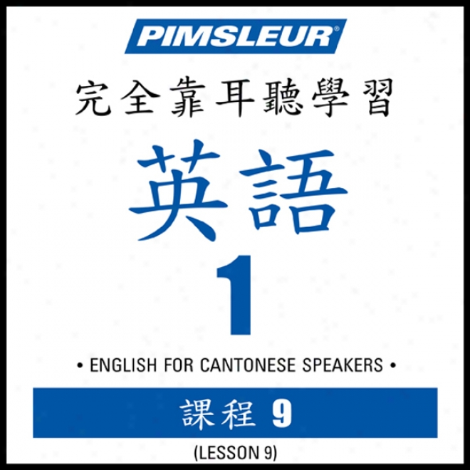 Esl Chinese (can) Phase 1, Unit 09: Learn To Speak And Understand English As A Second Language With Pimsleur Language Programs