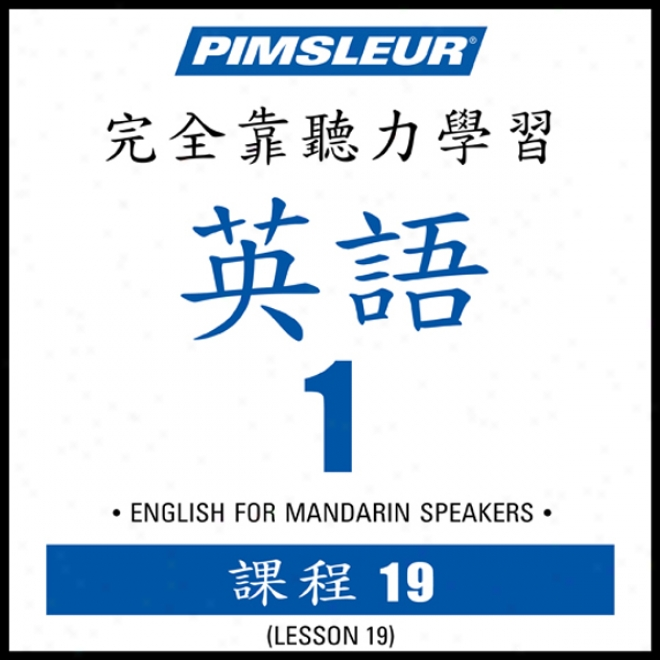Esl Chinesd (Mankind) Phase 1, Unit 19: Learn To Speak And Understand English As A Second Language With Pimsleu rLanguage Programs