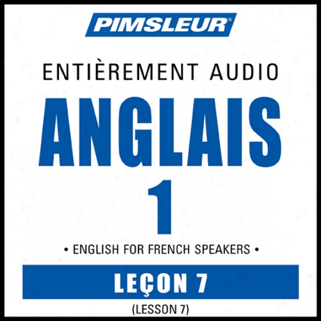 Esl French Phase 1, Unit 07: Learn To Speak And Understand English As A Second Language With Pimsleur Language Programs