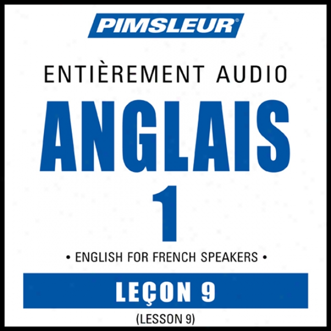 Esl French Phase 1, Unit 09: Learn To Speak And Understand English As A Second Language With Pimsleur Language Programs