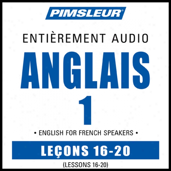 Esl French Phase 1, Unit 16-20: Learn To Speak And Understand English As A Second Language With Pimsleur Languaeg Programs