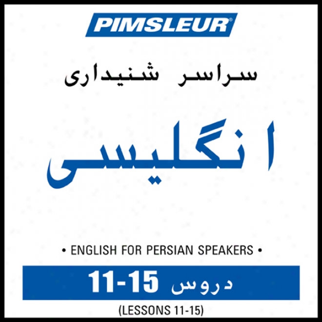 Esl Persian Phase 1, Unit 11-15 Learn To Speak And Understand English As A Second Language With Pimsleur Language Programs