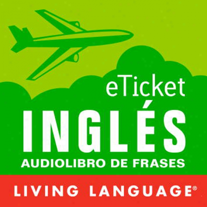 Eticket Ingles (unabridged)