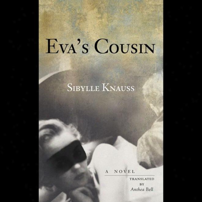 Eva's Cousin (unabridged)