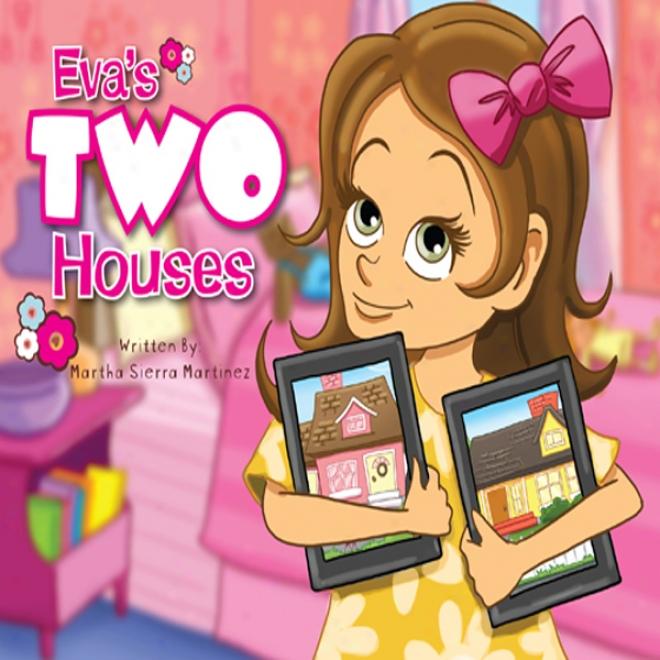 Eva's Two Houses (unabbridged)