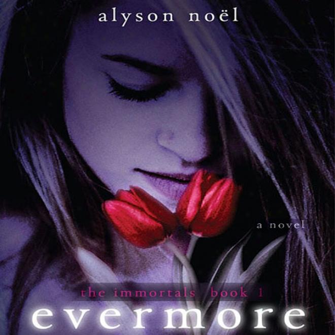 Evermore (unabridged)