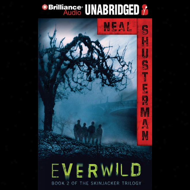 Everwild: Skinjacker Trilogy, Book 2 (unabridged)