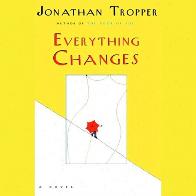 Everything Changes (unabridged)