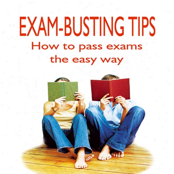Exam-busting Tips (unabridged)