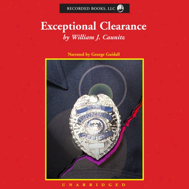 Exceptional Clearance (unabridged)