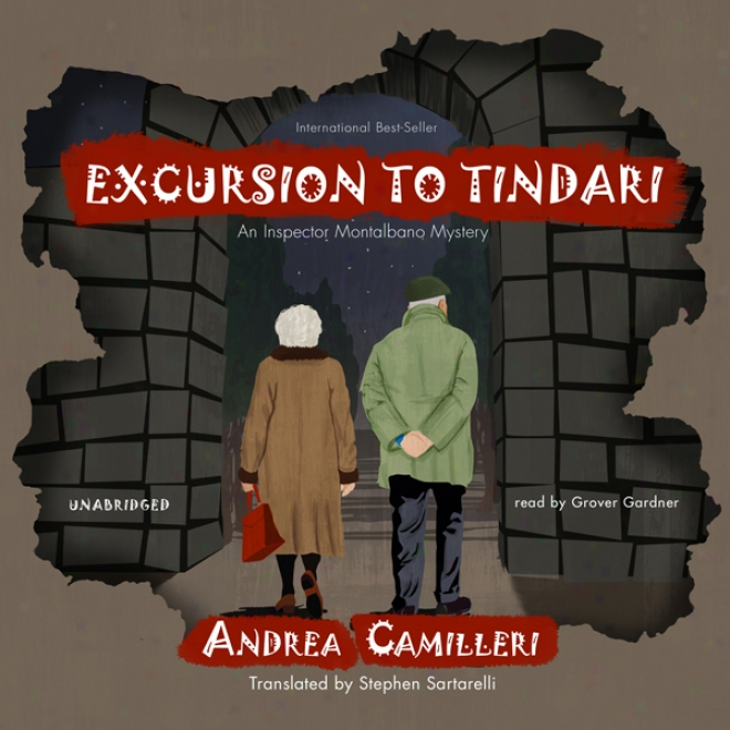 Excursion To Tindari: An Superintendent Montalbano Mystery (unabridged)