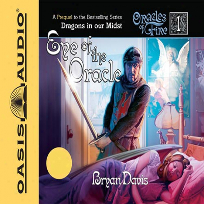 Bud Of The Oracle: Oracles Of Fire (unabridged)