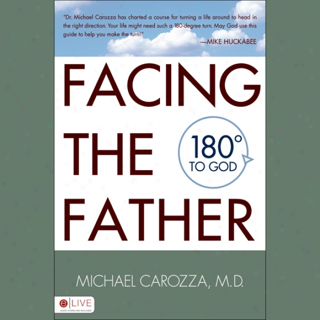 Facing The Father (unabridged)