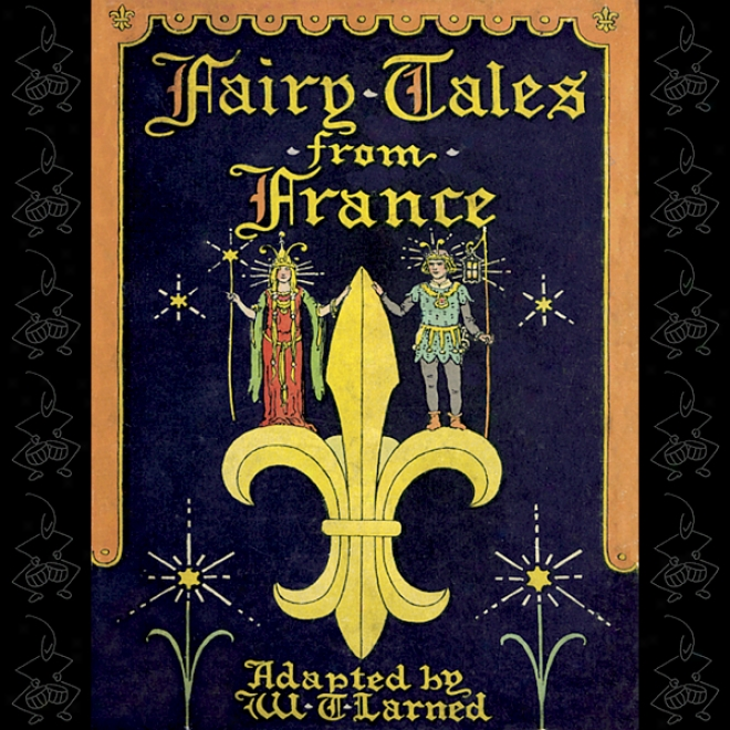 Fairy Tales From France (unabridged)