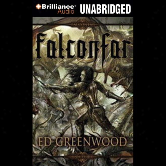 Falconfar: The Falconfar Saga, Book 3 (unabridged)