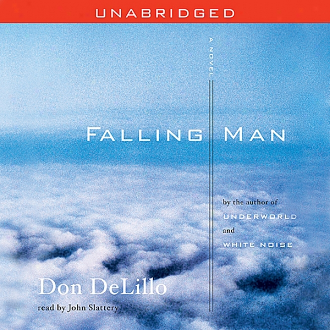 Falling Man: A Novel (unabridged)