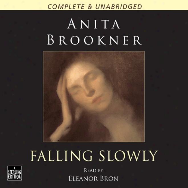 Falling Slowly (unabridged)