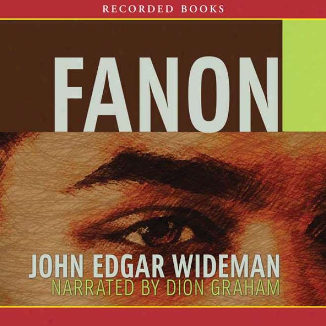 Fanon (unabridged)
