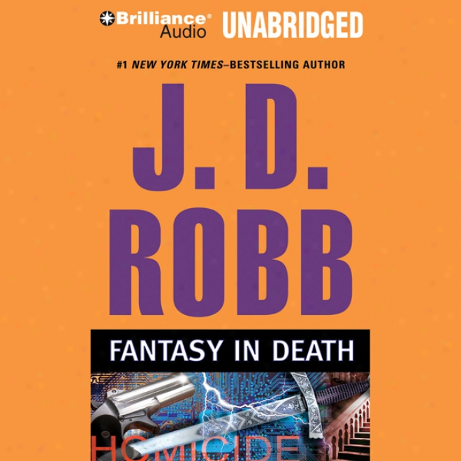 Fantasy In Death: In Death, Book 30 (unabridged)