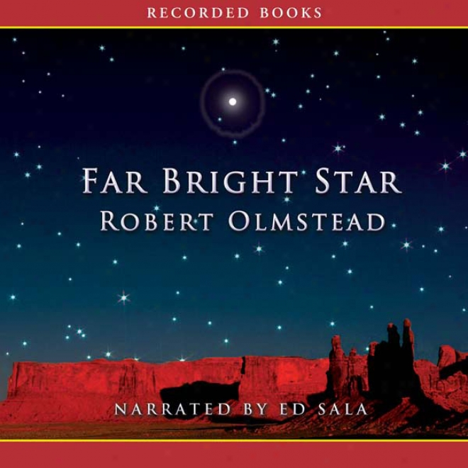 Far Bright Star (unabridged)