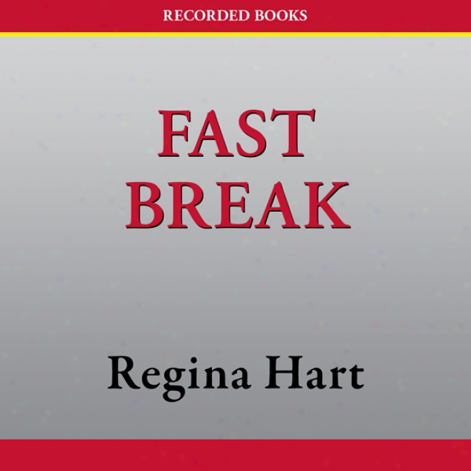 Fast Break (unabridged)