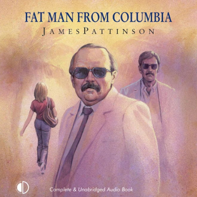 Fat Man From Colombia (unabridged)